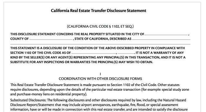 A California real estate transfer disclosure statement when selling a home.