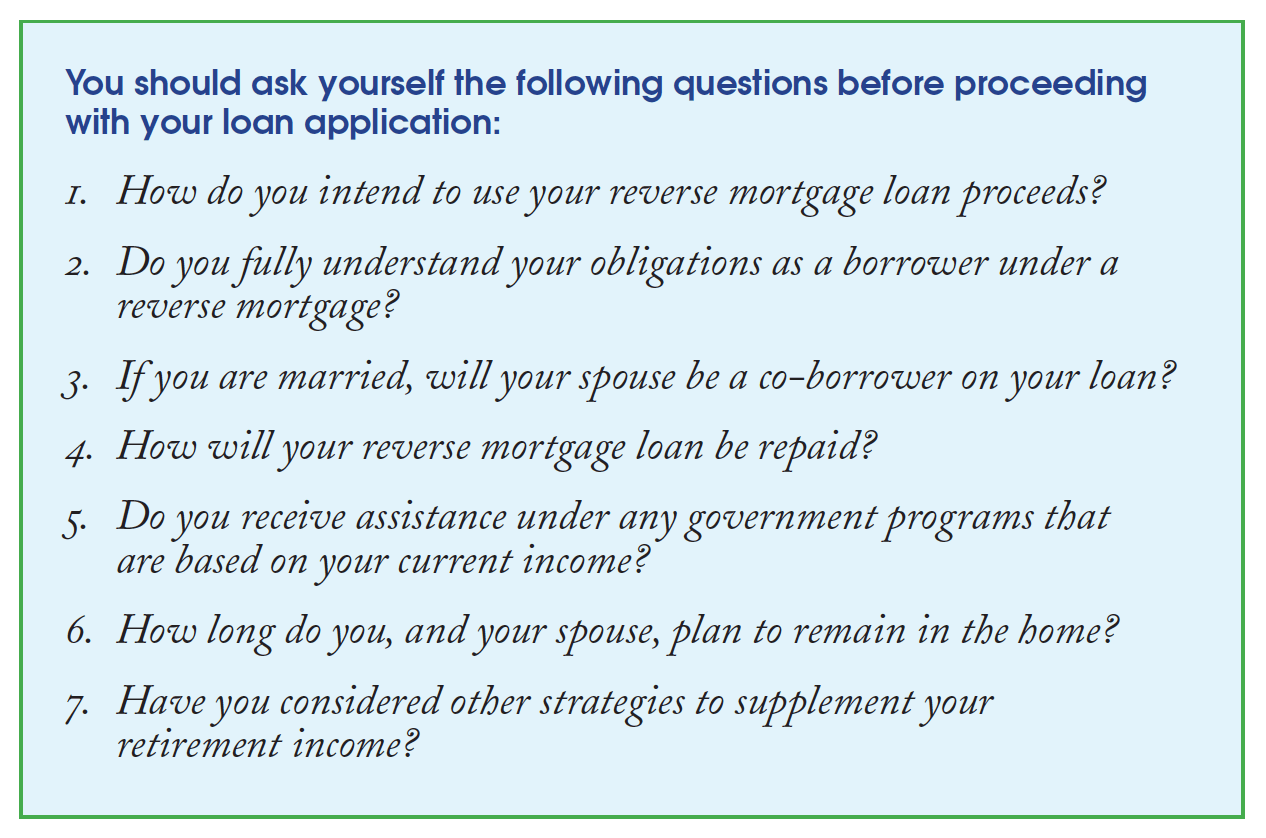 A questionnaire to help you decide if you need a reverse mortgage.