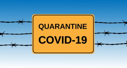 Covid-19 quarantine sign impacting real estate.